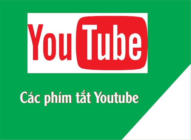 tong hop cac phim tat dung trong youtube