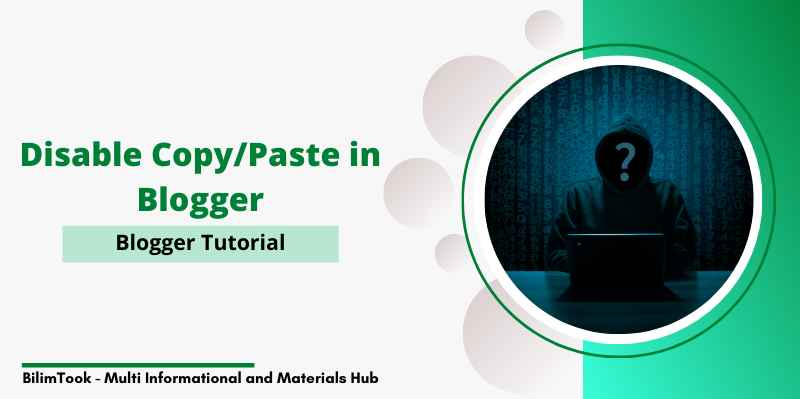 How to Disable Copy Paste in Blogger Using a Script