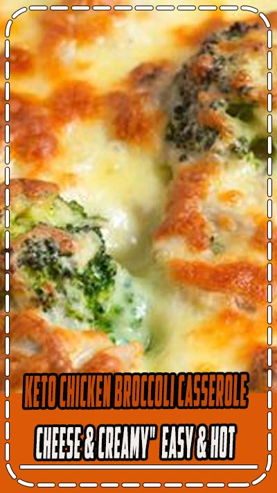 """Keto Chicken Broccoli Casserole - """" Cheese & Creamy"""" - Easy & Hot! This quick and delicious recipe is cheesy, creamy and loaded with flavor. This is one healthy, gluten free dinner that the whole family will love."""