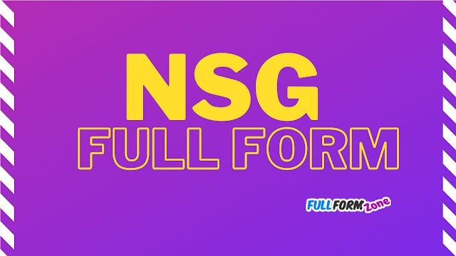 Full Form of NSG