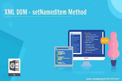 XML DOM - setNamedItem Method