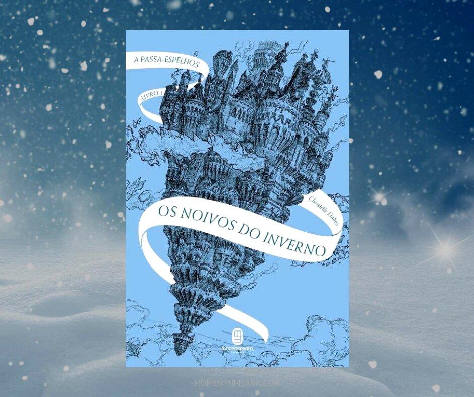 Resenha: Os noivos do inverno, de Christelle Dabos