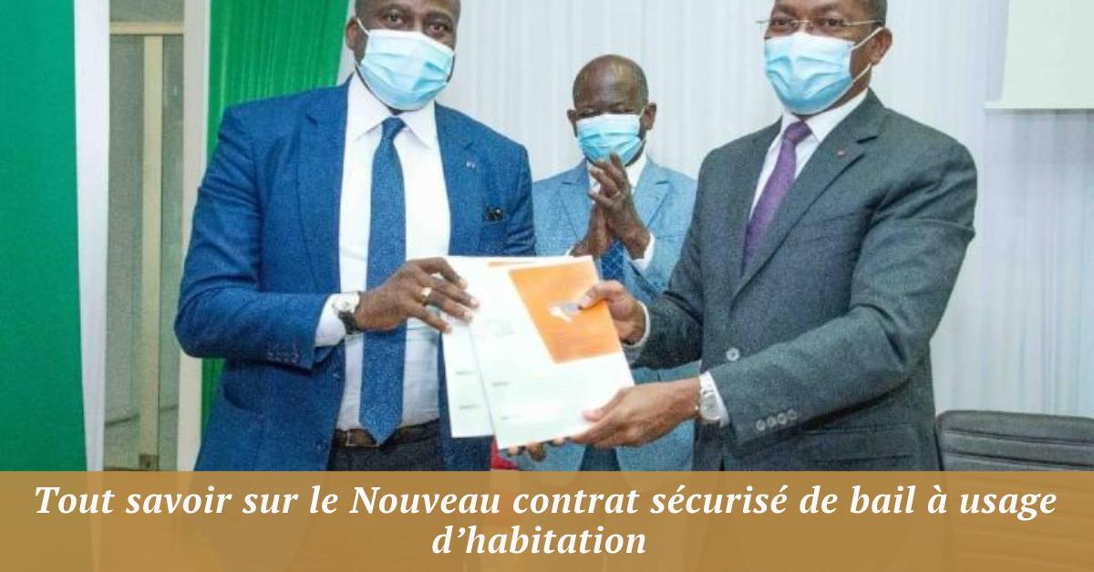 Tout savoir sur le Nouveau contrat sécurisé de bail à usage d'habitation - Côte d'Ivoire