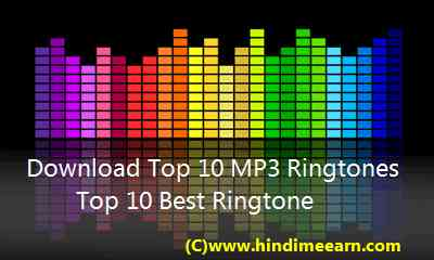 Download Top 10 MP3 Ringtones- Top 10 Best Ringtone Download Sites