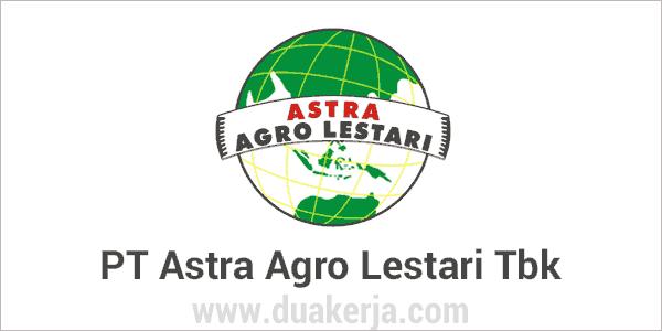 Lowongan Kerja PT Astra Agro Lestari Terbaru 2019