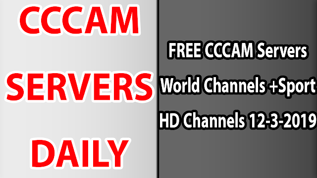 FREE CCCAM Servers World Channels +Sport HD Channels 12-3-2019