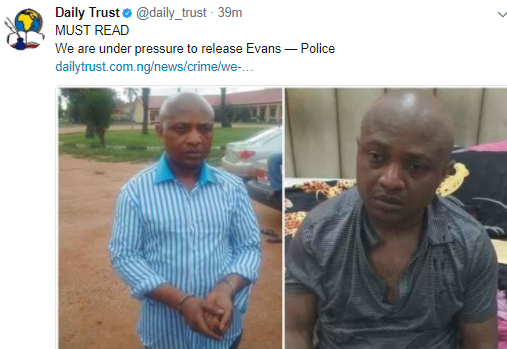 We Are Under Pressure To Release Notorious Kidnapper, Evans – Police Claims