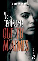 https://www.lesreinesdelanuit.com/2019/04/ne-crois-pas-que-tu-maimes-dalfreda-enwy.html