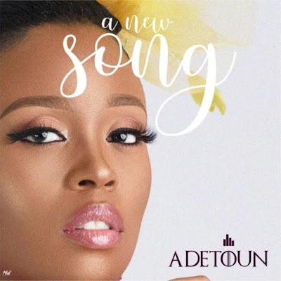 Adetoun - A New Song Lyrics