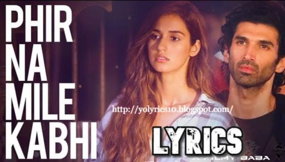 Phir Na Mile Kabhi Lyrics - Malang | YoLyrics