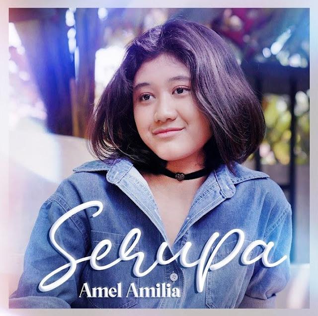Lirik lagu Amel Amilia Serupa