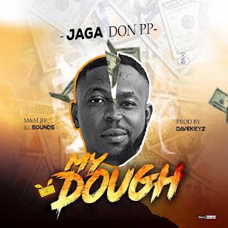 Jaga Don PP - My Dough
