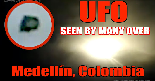 UFO Over Columbia Captured By Several Witnesses!!