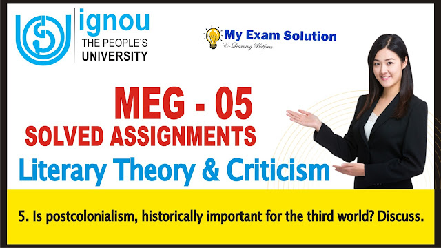 IGNOU 05, LITERARY THEORY AND CRITICISM, THIRD WORLD, IGNOU ASSIGNMENTS 2019