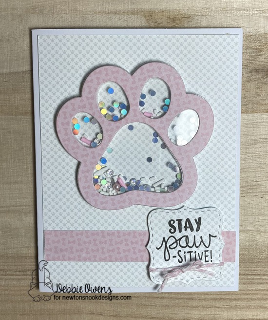 Stay-pawsitive by Debbie features Pawprint Shaker and
