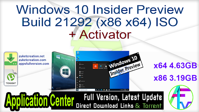 Windows 10 Insider Preview Build 21292 (x86 x64) ISO + Activator