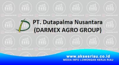Lowongan PT. Dutapalma Nusantara (Darmex Plantation) Pekanbaru Januari 2018