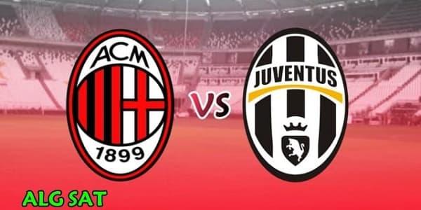 كأس إيطاليا ،مباراة يوفنتوس اليوم ، مباريات اليوم ،ميلان ، يوفنتوس