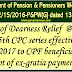 Dearness Relief in 5th CPC series @ 268% wef 01.07.2017 to CPF beneficiaries – DoP&PW Order