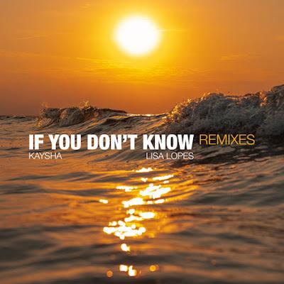 Kaysha, Lisa Lopes & Snake Dizzy - If You Don't Know - Snake Dizzy Remix [Download]
