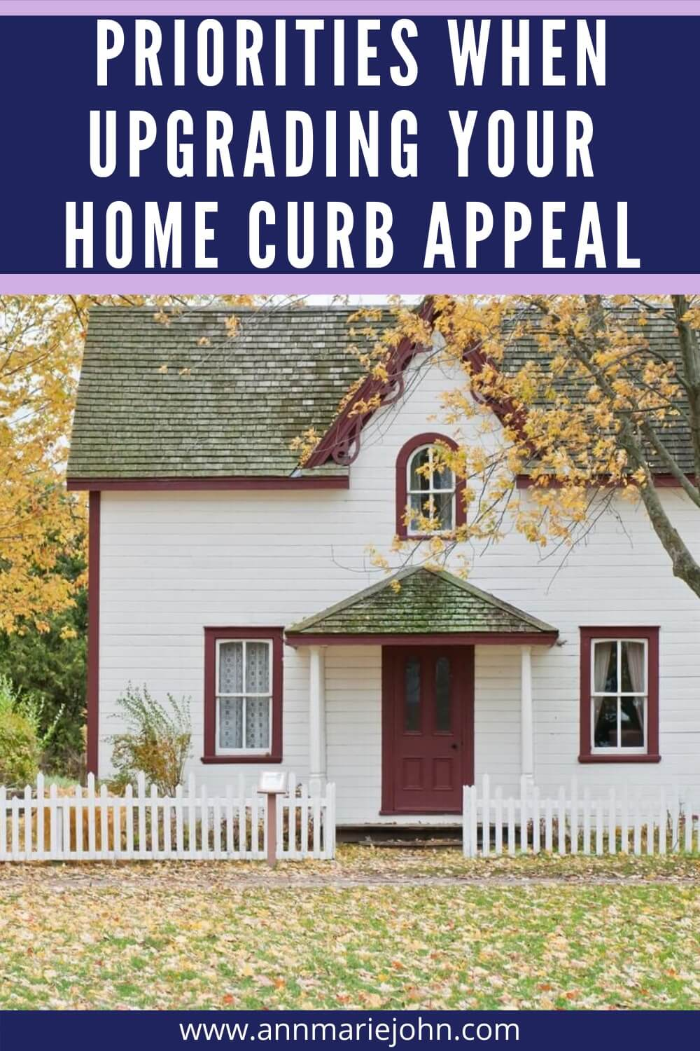 What Are the Priorities When Upgrading Your Home Curb Appeal