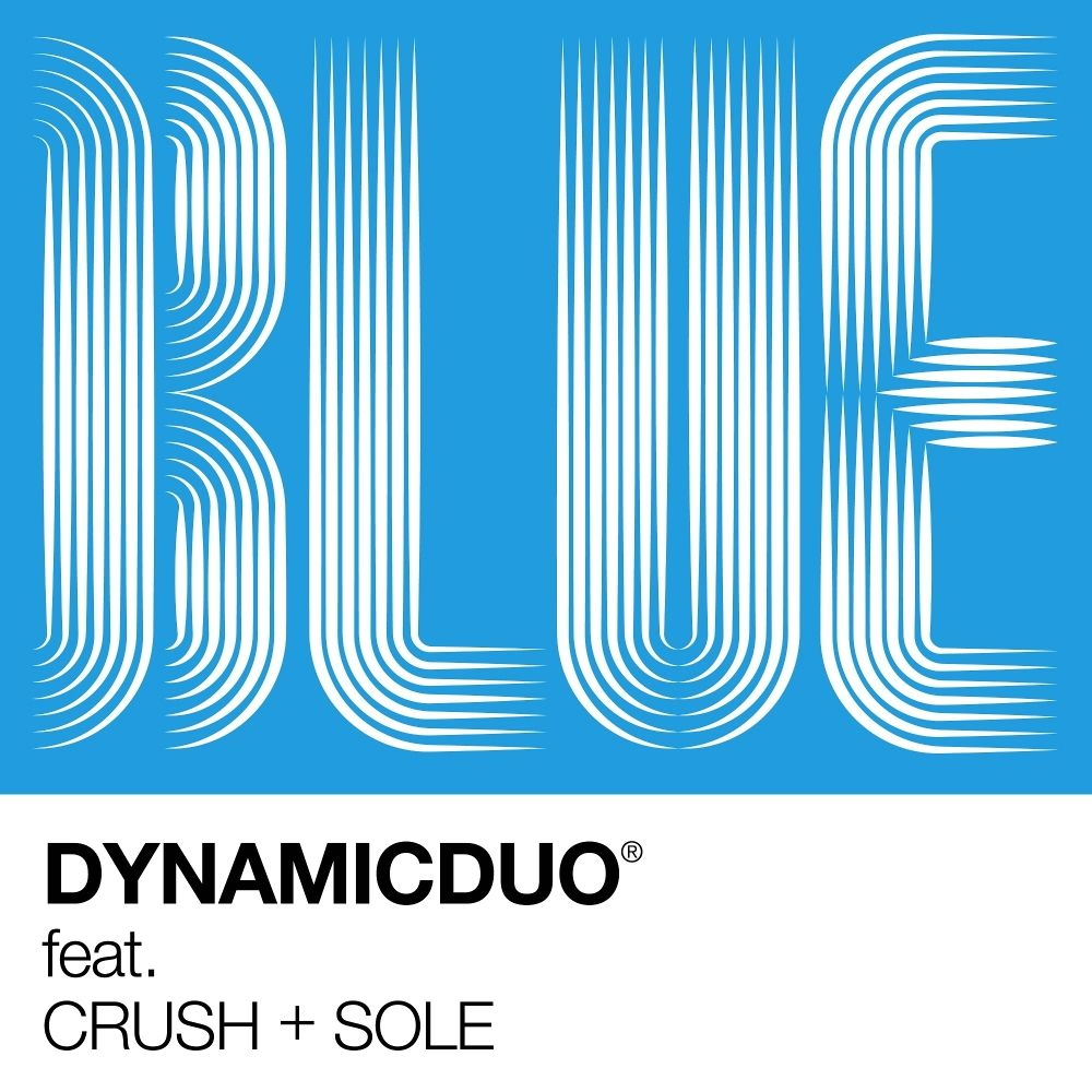 Dynamic Duo – Blue (Feat. Crush, SOLE) – Single