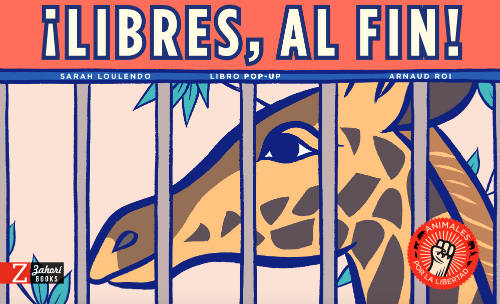 Libro ¡Libres, al fin! Andana editorial, pop-up conciencia ambiental
