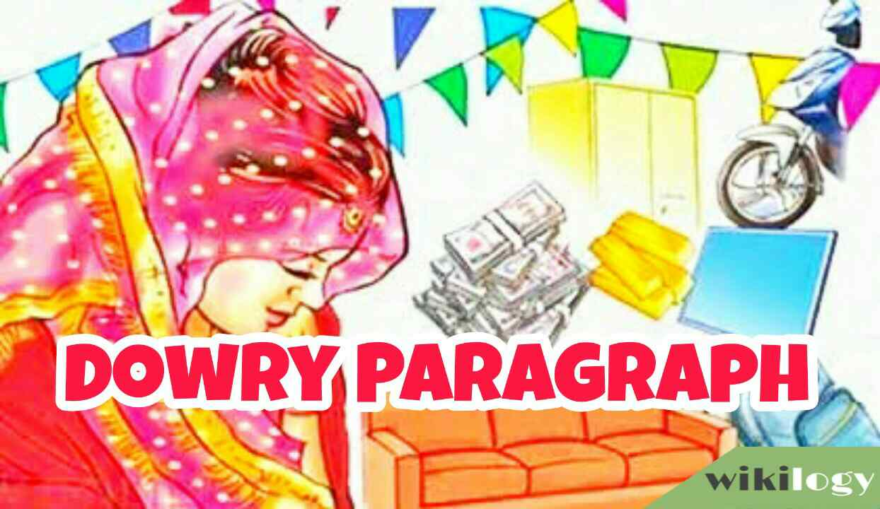 Dowry System Paragraph & The Bad Effect of Dowry