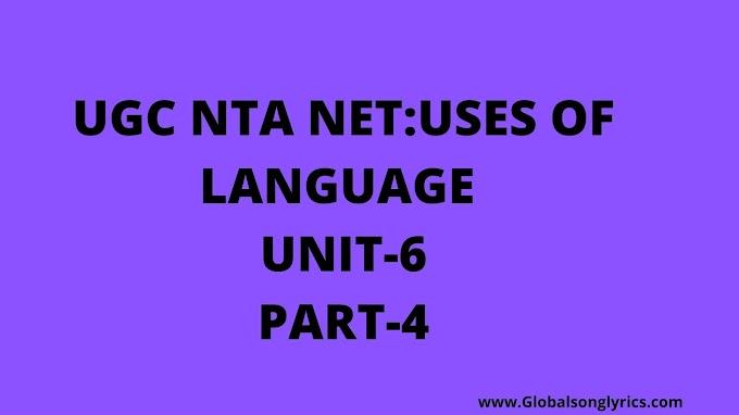 UGC NTA NET:USES OF LANGUAGE |UNIT-6|PART-4|