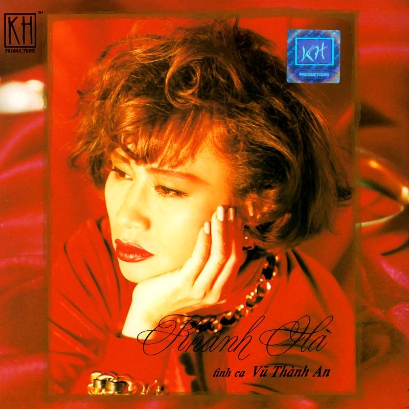 Khánh Hà CD15 - Tình Ca Vũ Thành An (NRG) + bìa scan mới