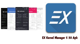 EX Kernel Manager 5 30 Apk