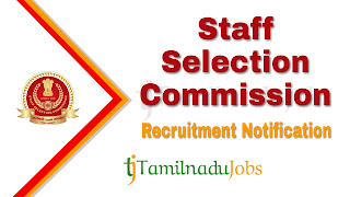 SSC Recruitment notification 2019, govt jobs for 10th pass, govt jobs for 12th pass, govt jobs for graduates, central govt jobs