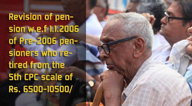 Pre-2006 pensioners who retired from the 5th CPC scale of Rs. 6500-10500/-