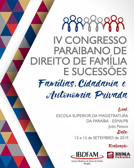 IV Congresso Paraibano de Direito de Família e Sucessões - Com Concurso de Monografias