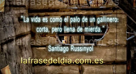 Frases - Santiago Russinyol