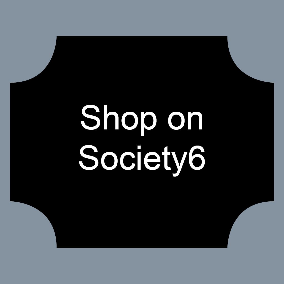 Society6 Shopping