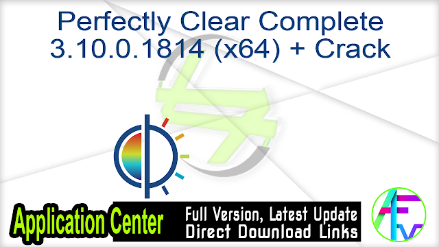 Perfectly Clear Complete 3.10.0.1814 (x64) + Crack