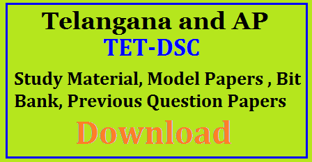 TET, DSC - Study Material, Model Papers, Bit Bank, Previous Question Papers Download