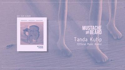 Lirik Lagu Tanda Kutip ~ Mustache and Beard