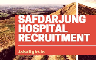 Safdarjung Hospital Recruitment