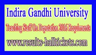 Indira Gandhi University Meerpur Teaching Staff On Deputation 2016 Requirments