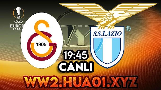 Galatasaray – Lazio maçını canlı izle