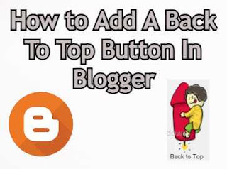 How to add a Amazing Back To Top button in Blogger