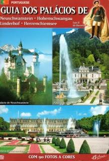 Guia dos palácios de Neuschwanstein, Hohenschwangau, Linderhof e Herrenchiemsee