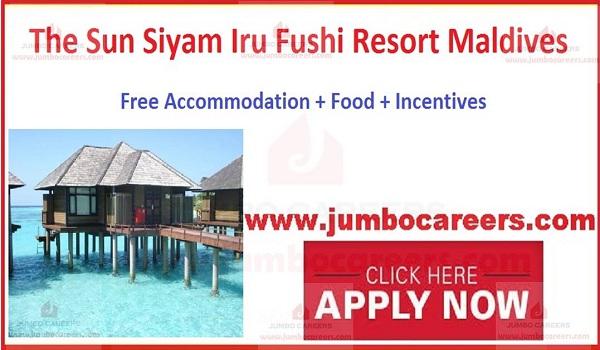 The Sun Siyam Iru Fushi Resort Maldives Job Vacancies 2019