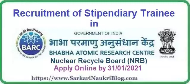 BARC NRB Stipendiary Trainees Vacancy Recruitment 2020-21