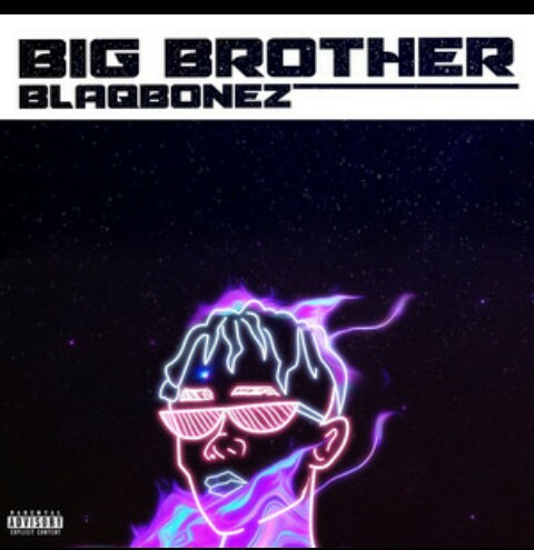 Blaqbonez - Big Brother Mp3 Download