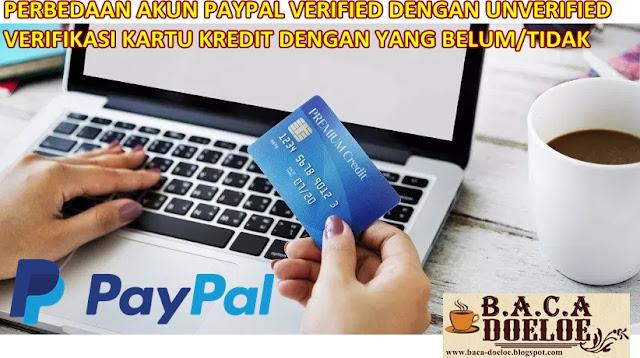 Perbedaan Akun Paypal yang sudah Verifikasi Kartu Kredit dengan yang Belum, Info Perbedaan Akun Paypal yang sudah Verifikasi Kartu Kredit dengan yang Belum, Informasi Perbedaan Akun Paypal yang sudah Verifikasi Kartu Kredit dengan yang Belum, Tentang Perbedaan Akun Paypal yang sudah Verifikasi Kartu Kredit dengan yang Belum, Berita Perbedaan Akun Paypal yang sudah Verifikasi Kartu Kredit dengan yang Belum, Berita Tentang Perbedaan Akun Paypal yang sudah Verifikasi Kartu Kredit dengan yang Belum, Info Terbaru Perbedaan Akun Paypal yang sudah Verifikasi Kartu Kredit dengan yang Belum, Daftar Informasi Perbedaan Akun Paypal yang sudah Verifikasi Kartu Kredit dengan yang Belum, Informasi Detail Perbedaan Akun Paypal yang sudah Verifikasi Kartu Kredit dengan yang Belum, Perbedaan Akun Paypal yang sudah Verifikasi Kartu Kredit dengan yang Belum dengan Gambar Image Foto Photo, Perbedaan Akun Paypal yang sudah Verifikasi Kartu Kredit dengan yang Belum dengan Video Vidio, Perbedaan Akun Paypal yang sudah Verifikasi Kartu Kredit dengan yang Belum Detail dan Mengerti, Perbedaan Akun Paypal yang sudah Verifikasi Kartu Kredit dengan yang Belum Terbaru Update, Informasi Perbedaan Akun Paypal yang sudah Verifikasi Kartu Kredit dengan yang Belum Lengkap Detail dan Update, Perbedaan Akun Paypal yang sudah Verifikasi Kartu Kredit dengan yang Belum di Internet, Perbedaan Akun Paypal yang sudah Verifikasi Kartu Kredit dengan yang Belum di Online, Perbedaan Akun Paypal yang sudah Verifikasi Kartu Kredit dengan yang Belum Paling Lengkap Update, Perbedaan Akun Paypal yang sudah Verifikasi Kartu Kredit dengan yang Belum menurut Baca Doeloe Badoel, Perbedaan Akun Paypal yang sudah Verifikasi Kartu Kredit dengan yang Belum menurut situs https://www.baca-doeloe.com/, Informasi Tentang Perbedaan Akun Paypal yang sudah Verifikasi Kartu Kredit dengan yang Belum menurut situs blog https://www.baca-doeloe.com/ baca doeloe, info berita fakta Perbedaan Akun Paypal yang sudah Verifikasi Kartu Kredit 