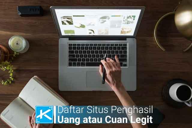 Daftar Situs Penghasil Uang atau Cuan di Internet Legit Terbaru tanpa modal diajmin membayar
