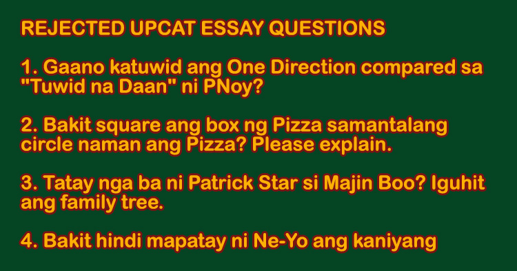 rejected upcat essay questions sam